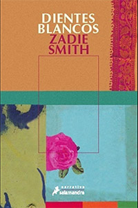 Dientes blancos de Zadie Smith