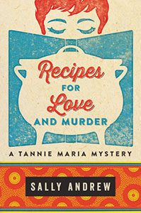 Recipes for Love and Murder - Sally Andrew