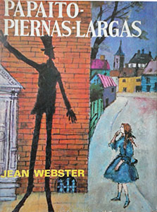 Papaíto Piernas Largas - Jean Webster