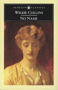 No Name - Wilkie Collins